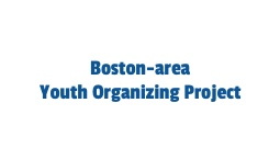 Boston-area Youth Organizing Project